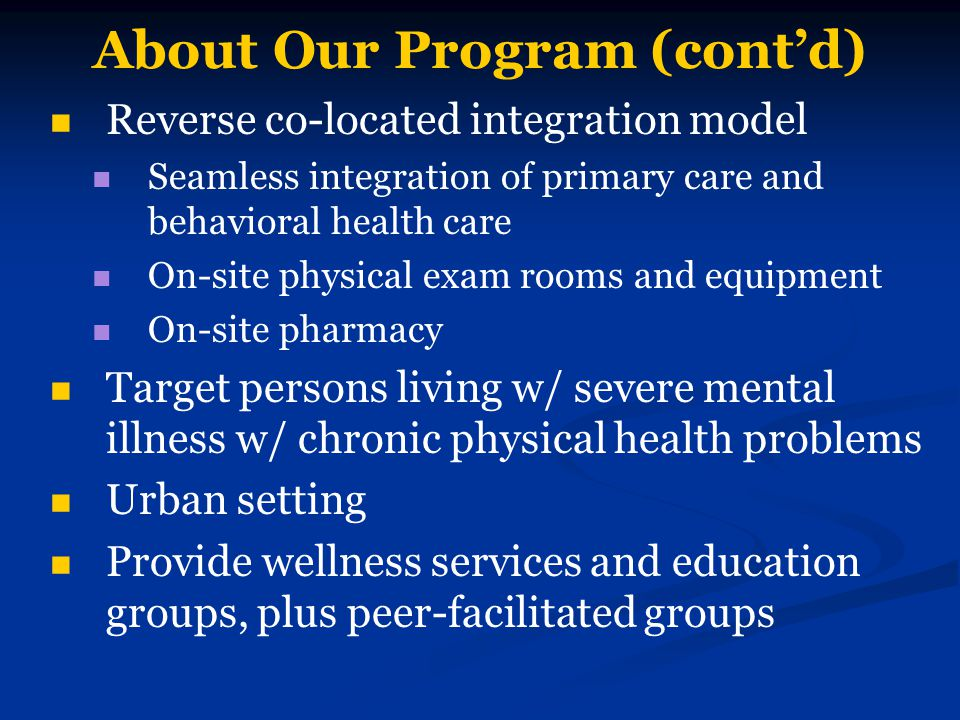 About Our Program (cont'd)