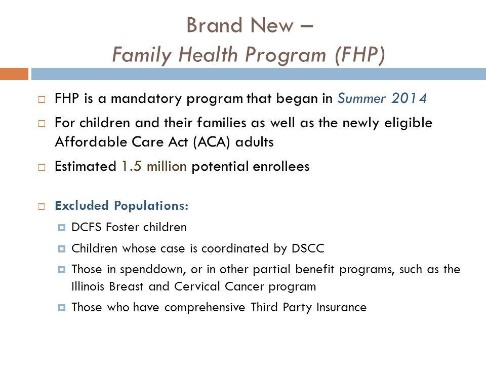 Brand New – Family Health Program (FHP)