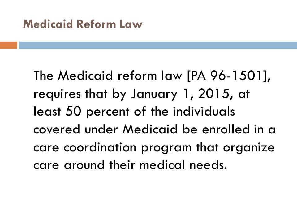 Medicaid Reform Law