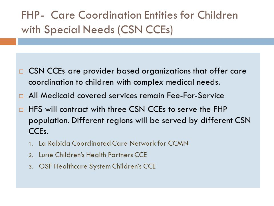 FHP- Care Coordination Entities for Children with Special Needs (CSN CCEs)