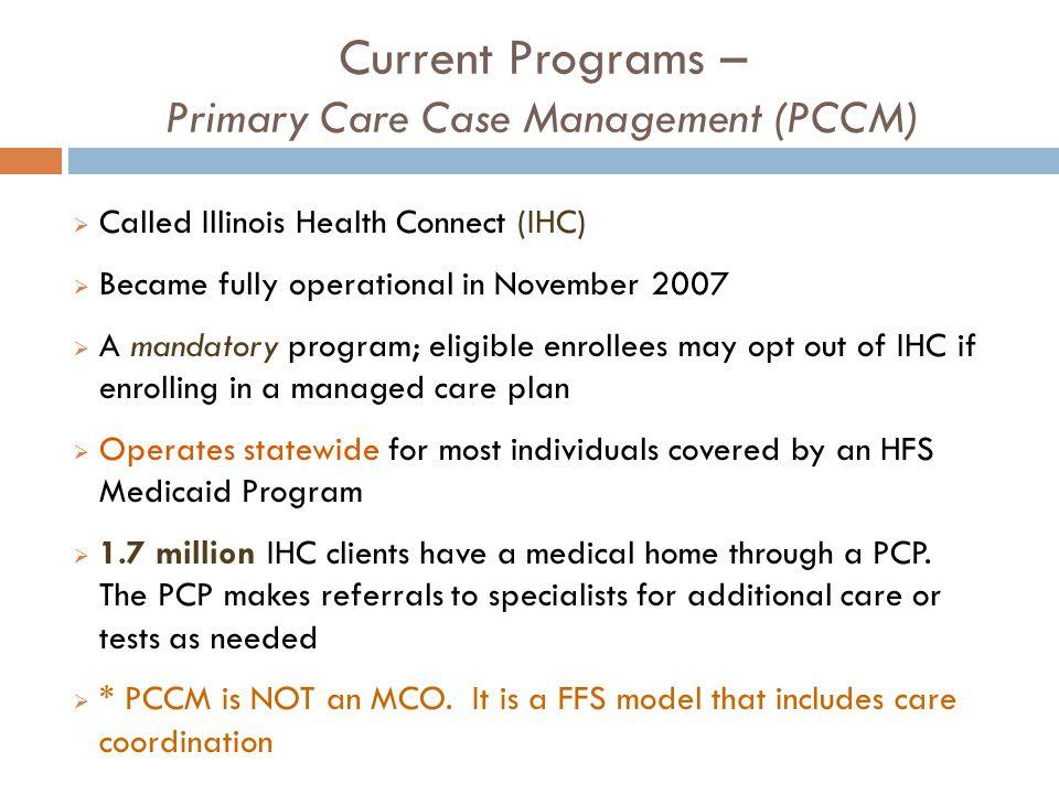 Current Programs – Primary Care Case Management (PCCM)
