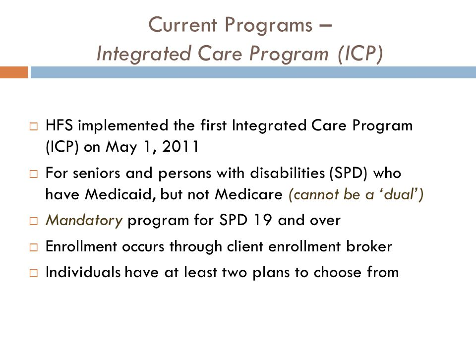 Current Programs – Integrated Care Program (ICP)