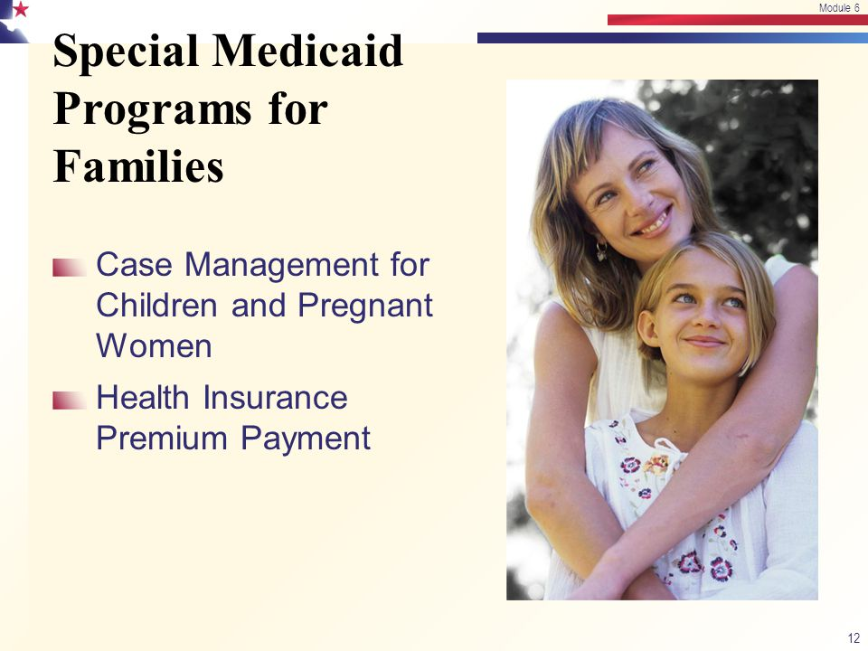 Special Medicaid Programs for Families