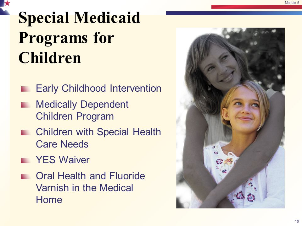 Special Medicaid Programs for Children