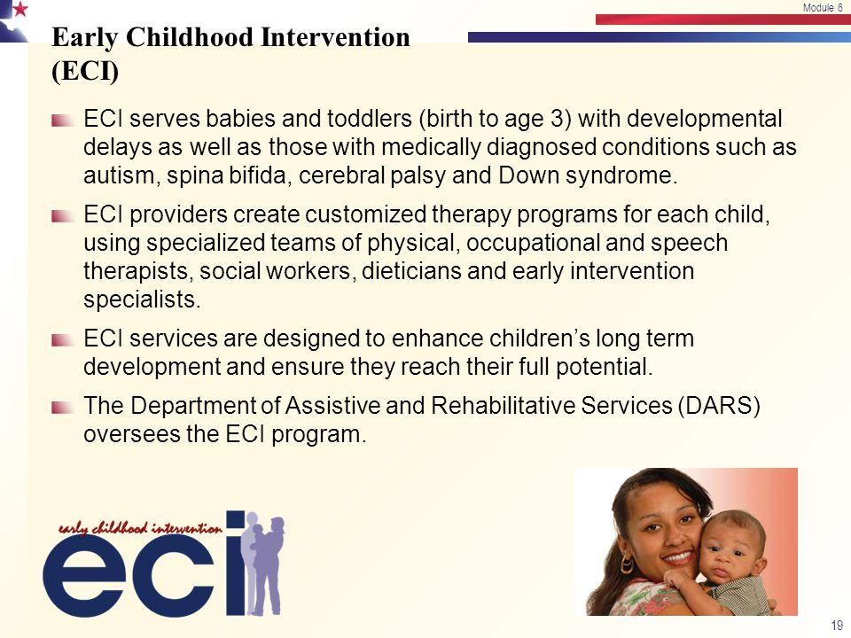 Early Childhood Intervention (ECI)