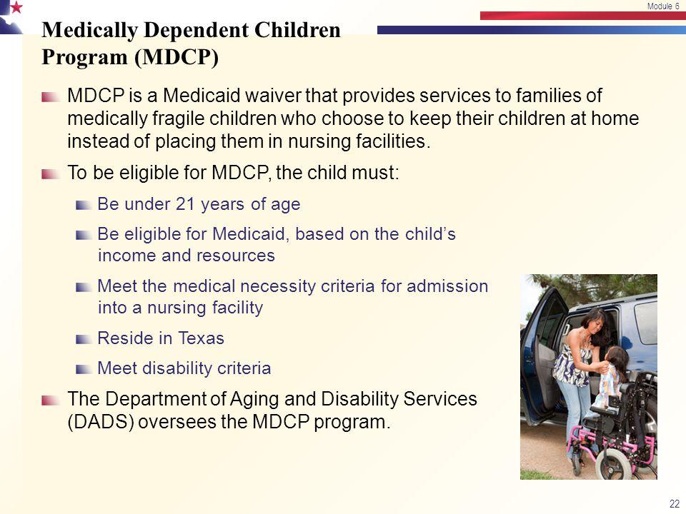 Medically Dependent Children Program (MDCP)