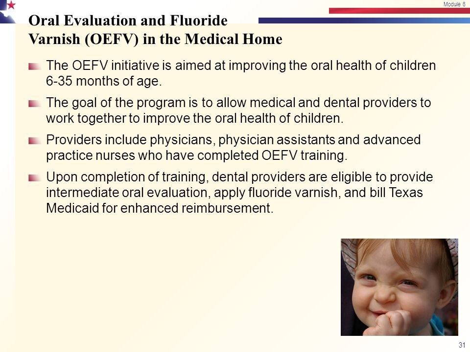 Oral Evaluation and Fluoride Varnish (OEFV) in the Medical Home