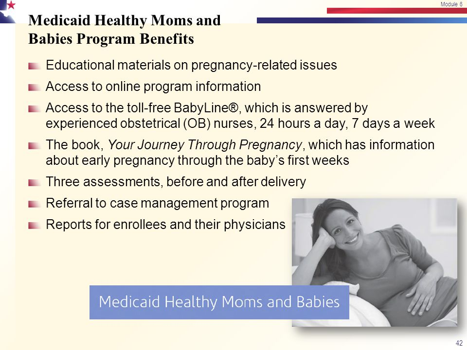 Medicaid Healthy Moms and Babies Program Benefits