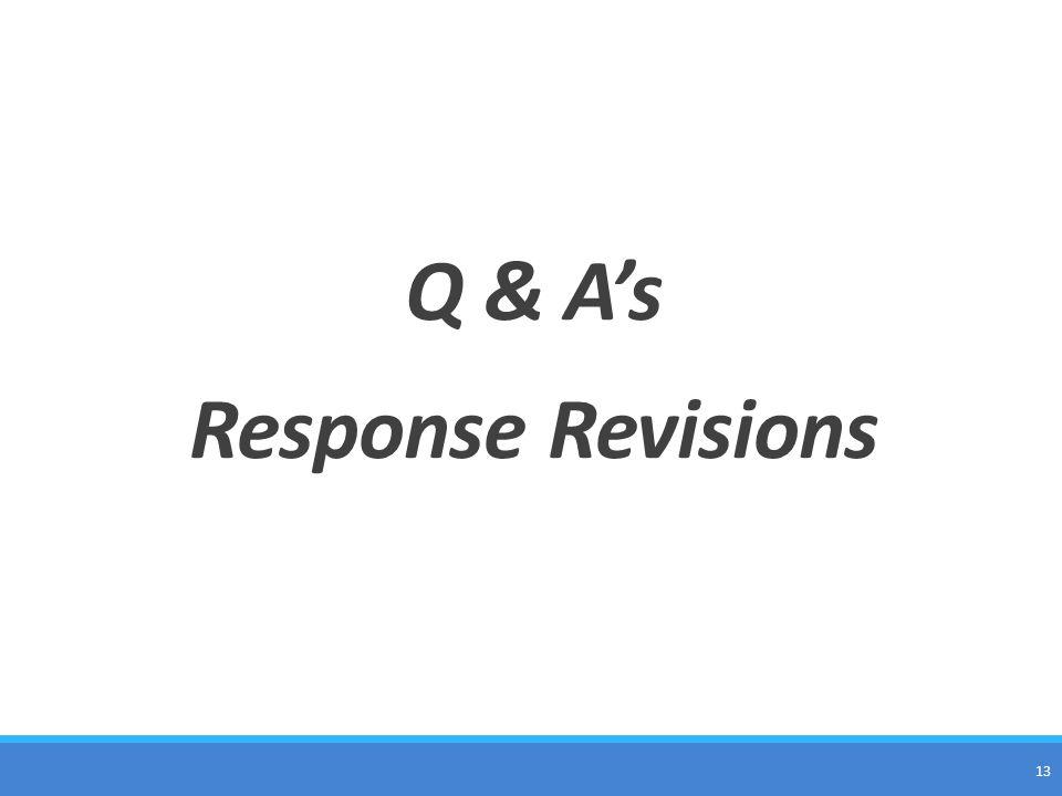 Q & A's Response Revisions