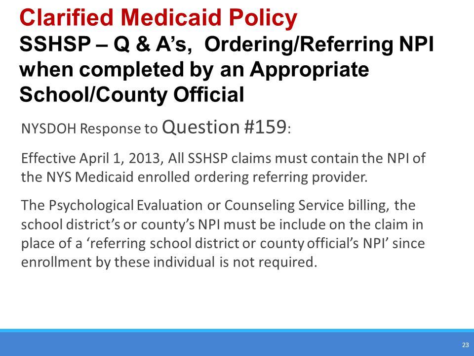 Clarified Medicaid Policy