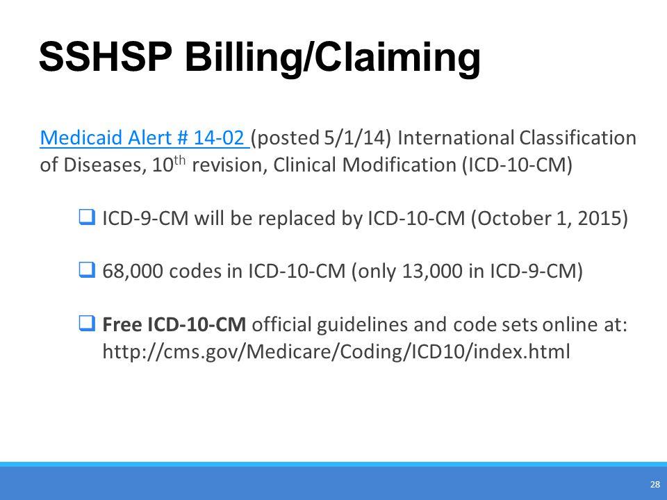 SSHSP Billing/Claiming