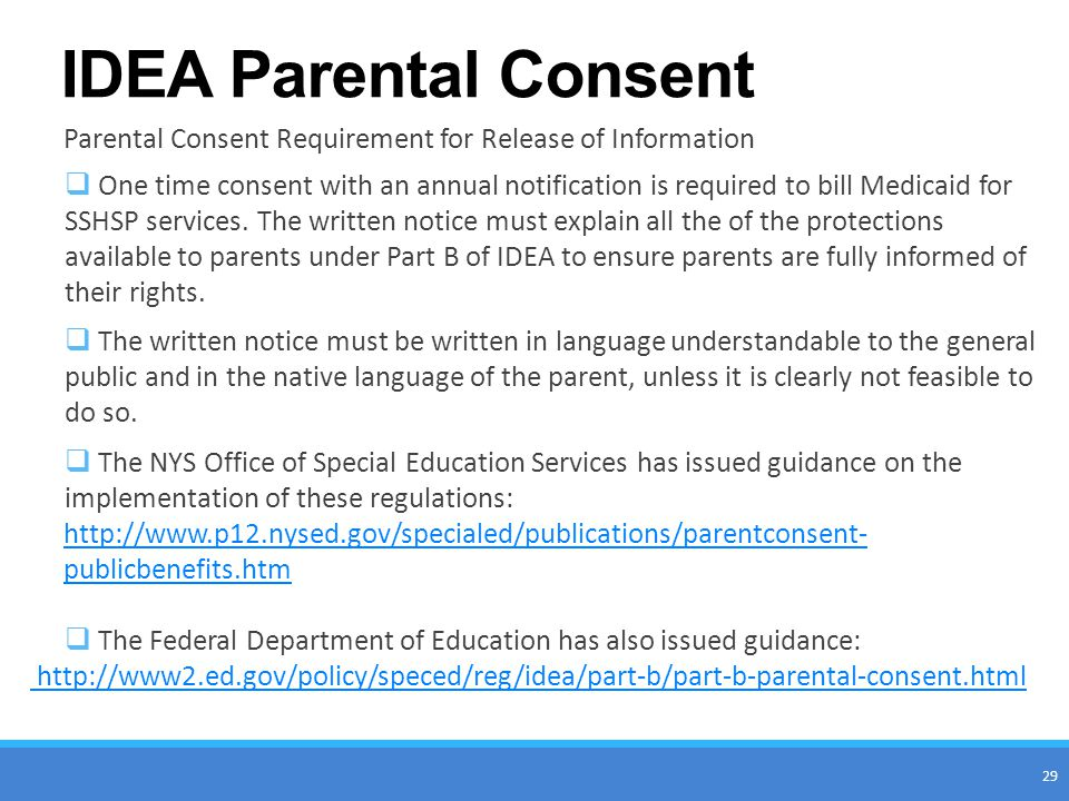 IDEA Parental Consent Parental Consent Requirement for Release of Information.