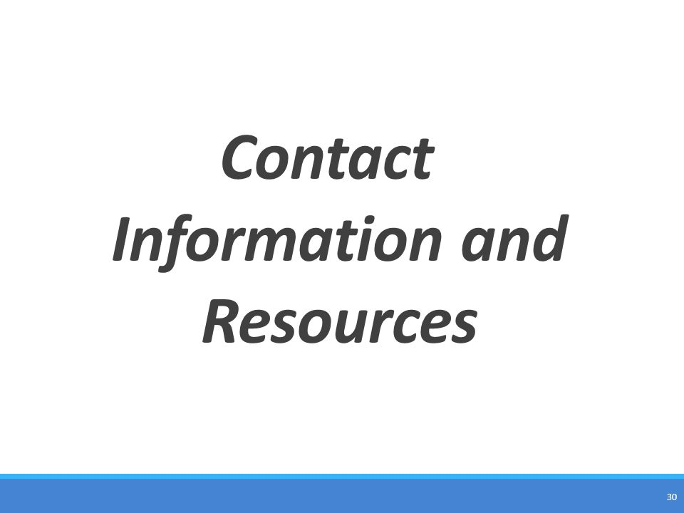 Contact Information and Resources