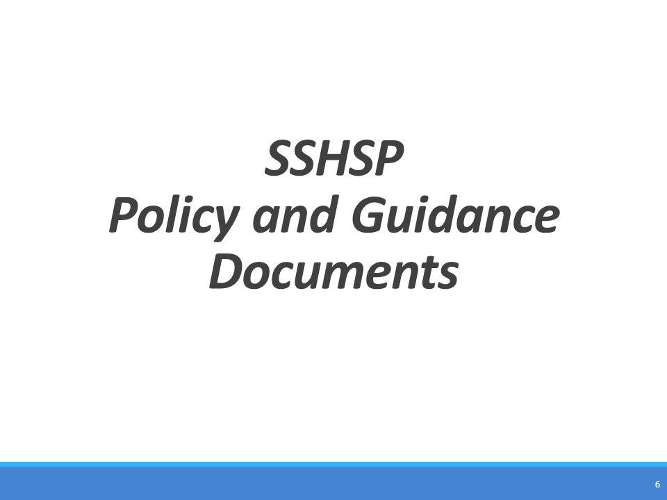 SSHSP Policy and Guidance Documents