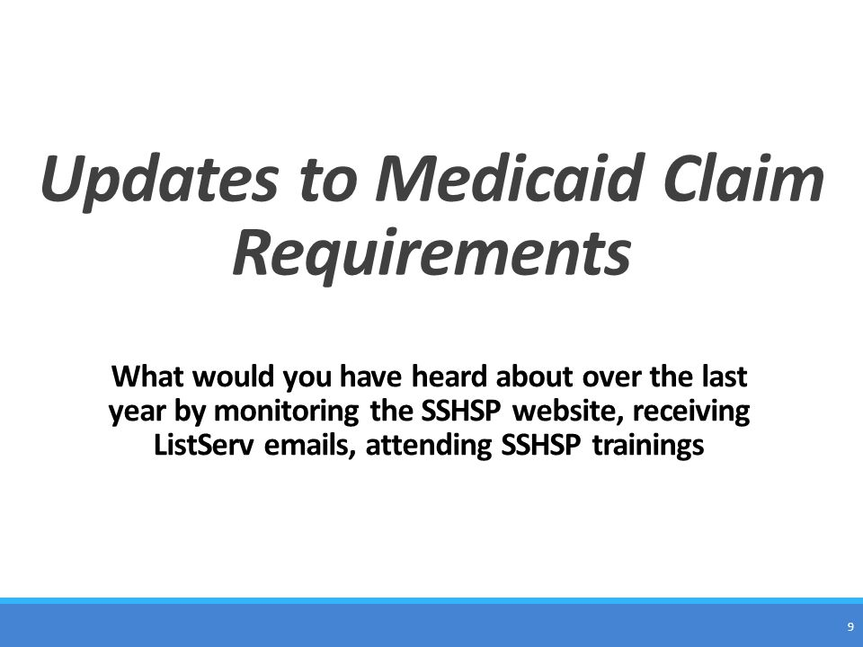 Updates to Medicaid Claim Requirements