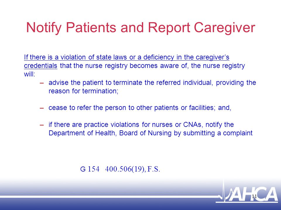 Notify Patients and Report Caregiver