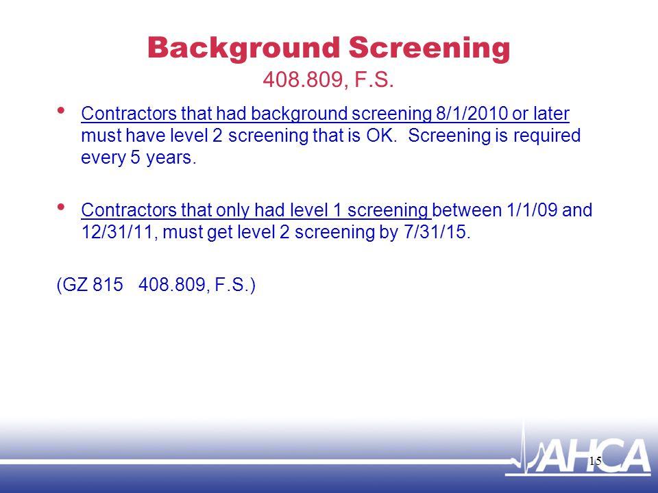 Background Screening 408.809, F.S.