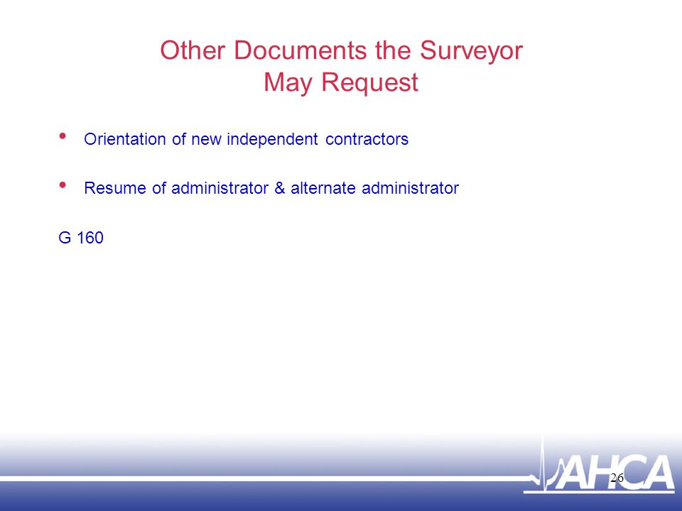 Other Documents the Surveyor May Request