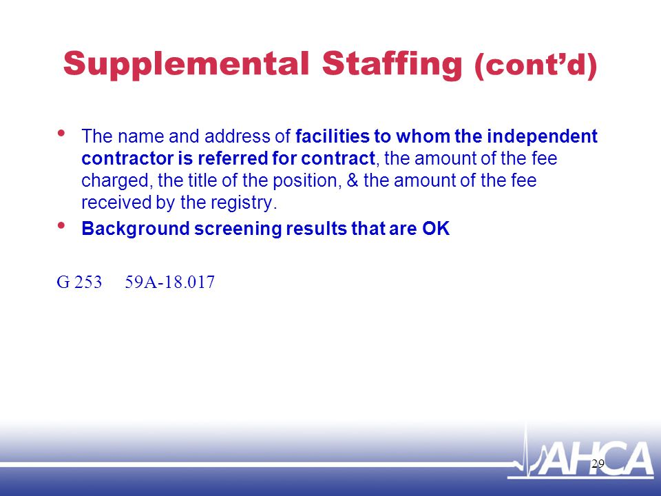 Supplemental Staffing (cont'd)