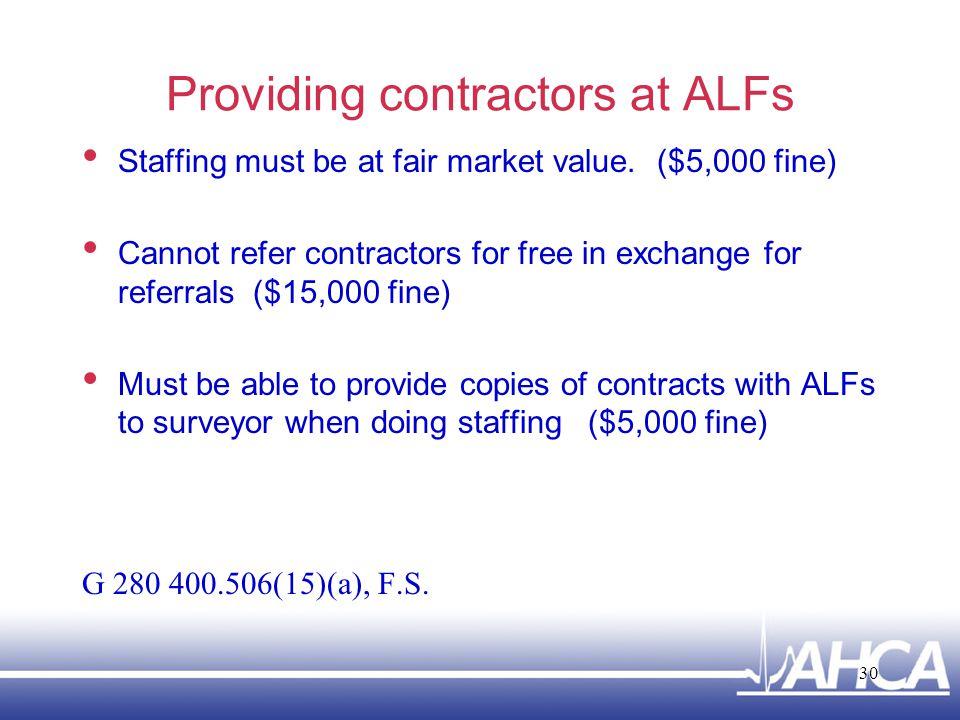 Providing contractors at ALFs