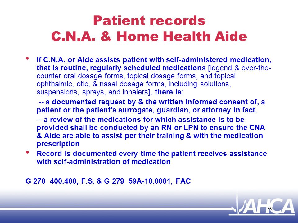 Patient records C.N.A. & Home Health Aide
