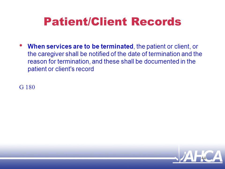 Patient/Client Records