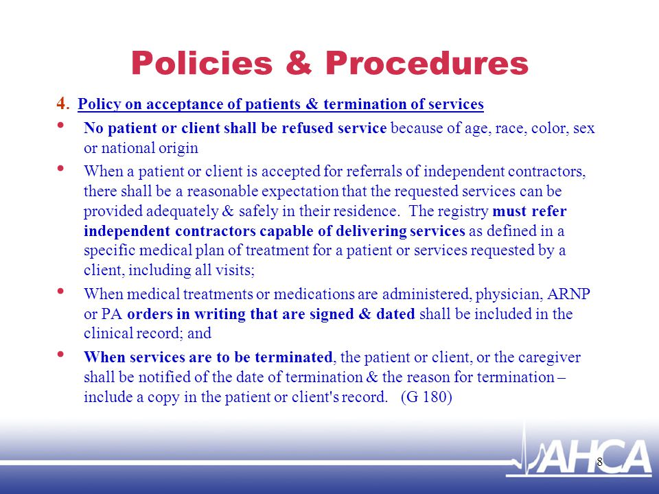 Policies & Procedures 4. Policy on acceptance of patients & termination of services.