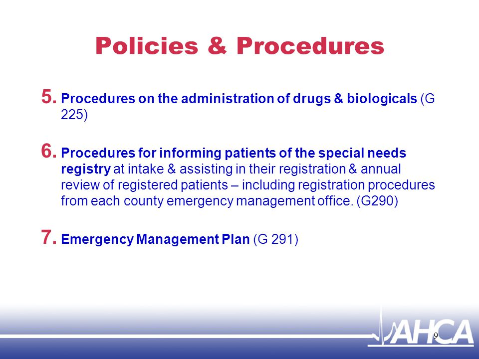 Policies & Procedures Procedures on the administration of drugs & biologicals (G 225)