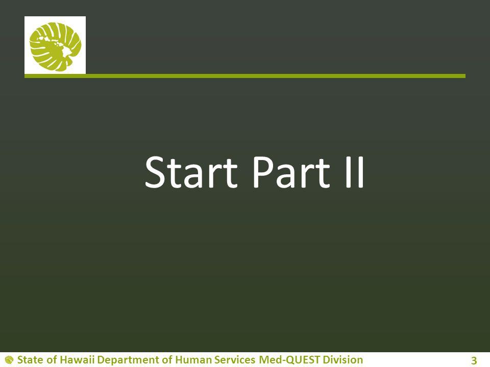 Start Part II