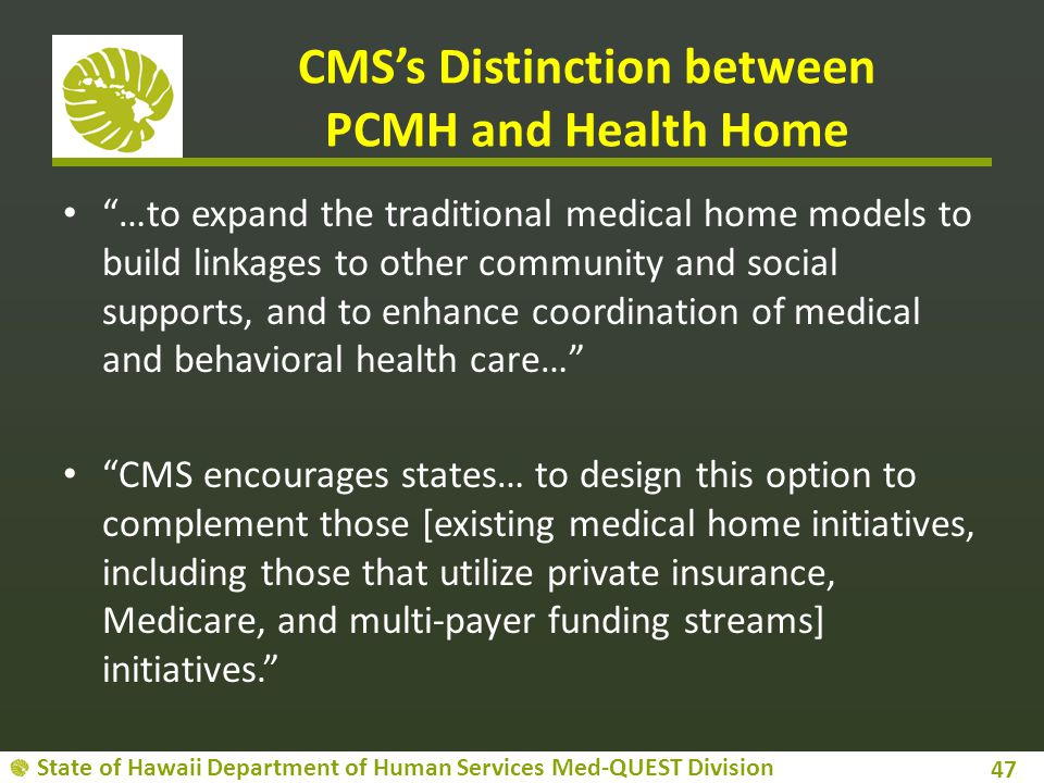 CMS's Distinction between PCMH and Health Home