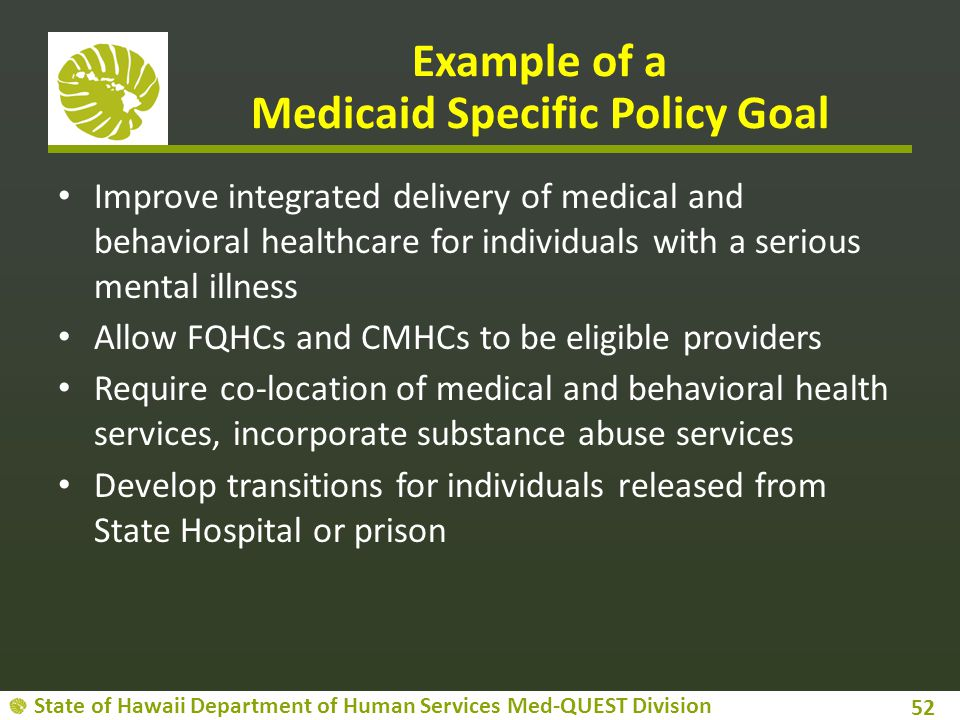 Example of a Medicaid Specific Policy Goal
