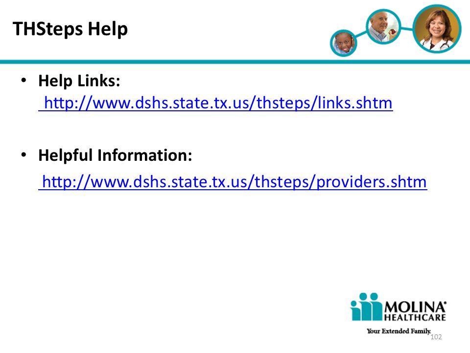 THSteps Help Headline Goes Here. Help Links: http://www.dshs.state.tx.us/thsteps/links.shtm. Helpful Information: