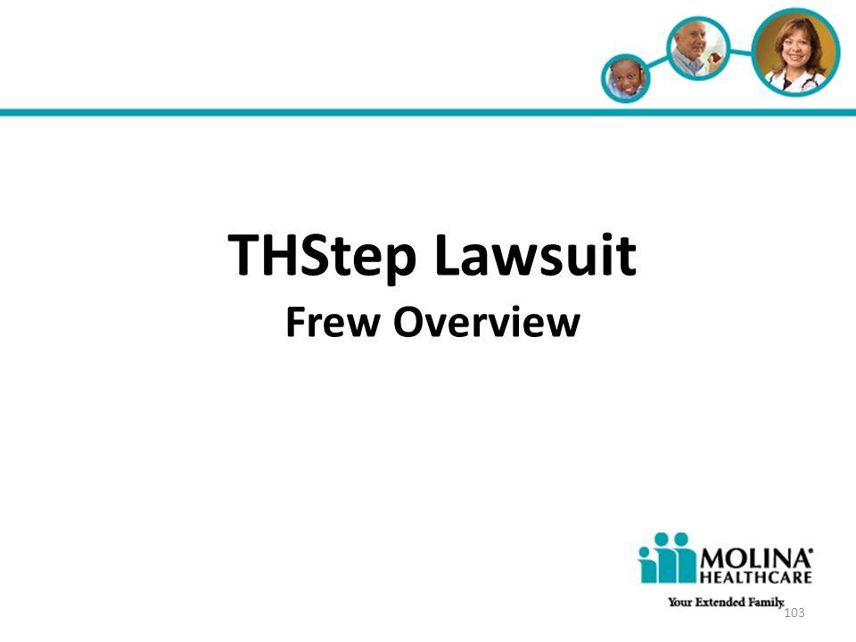 THStep Lawsuit Frew Overview Headline Goes Here • Item 1 • Item 2
