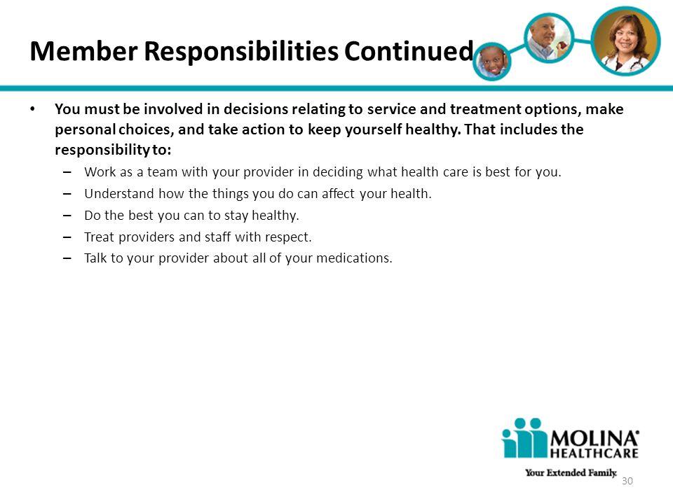 Member Responsibilities Continued