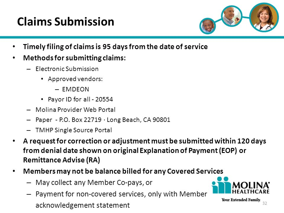 Headline Goes Here Claims Submission. Timely filing of claims is 95 days from the date of service.