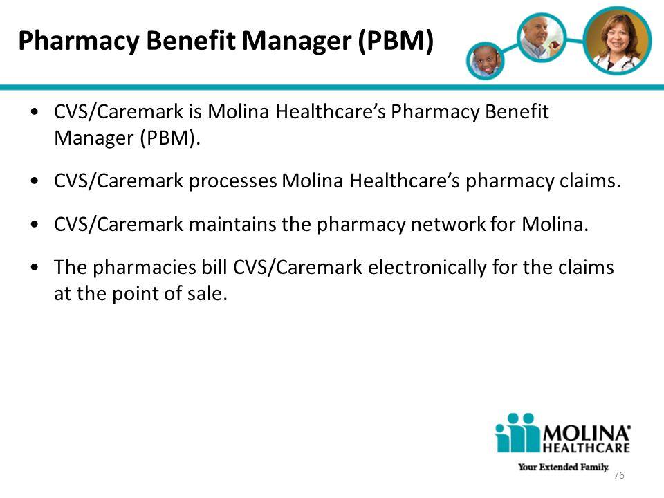 Pharmacy Benefit Manager (PBM)