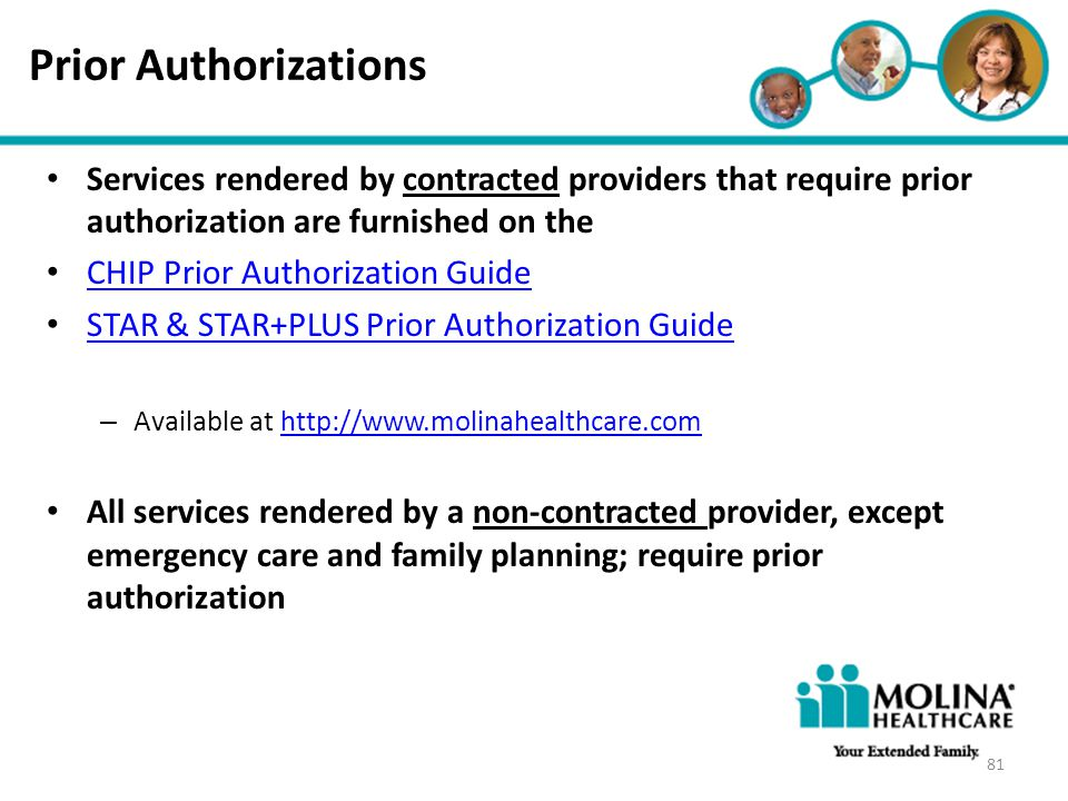 Prior Authorizations Headline Goes Here. Services rendered by contracted providers that require prior authorization are furnished on the.