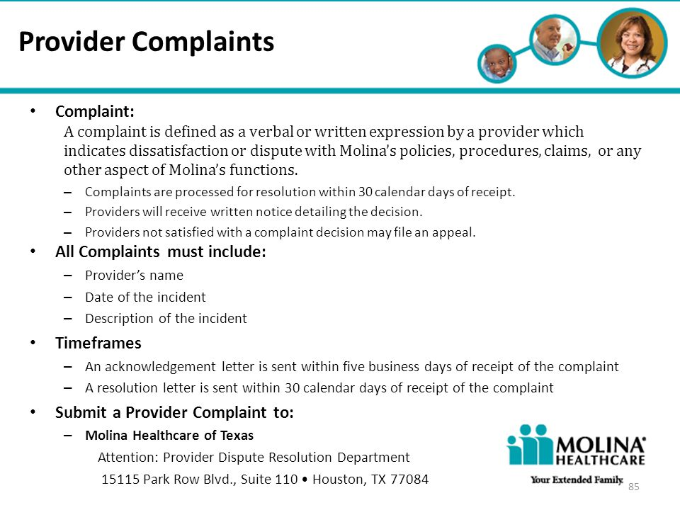 Provider Complaints Complaint: All Complaints must include: Timeframes