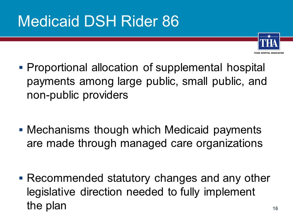 Medicaid DSH Rider 86 Proportional allocation of supplemental hospital payments among large public, small public, and non-public providers.