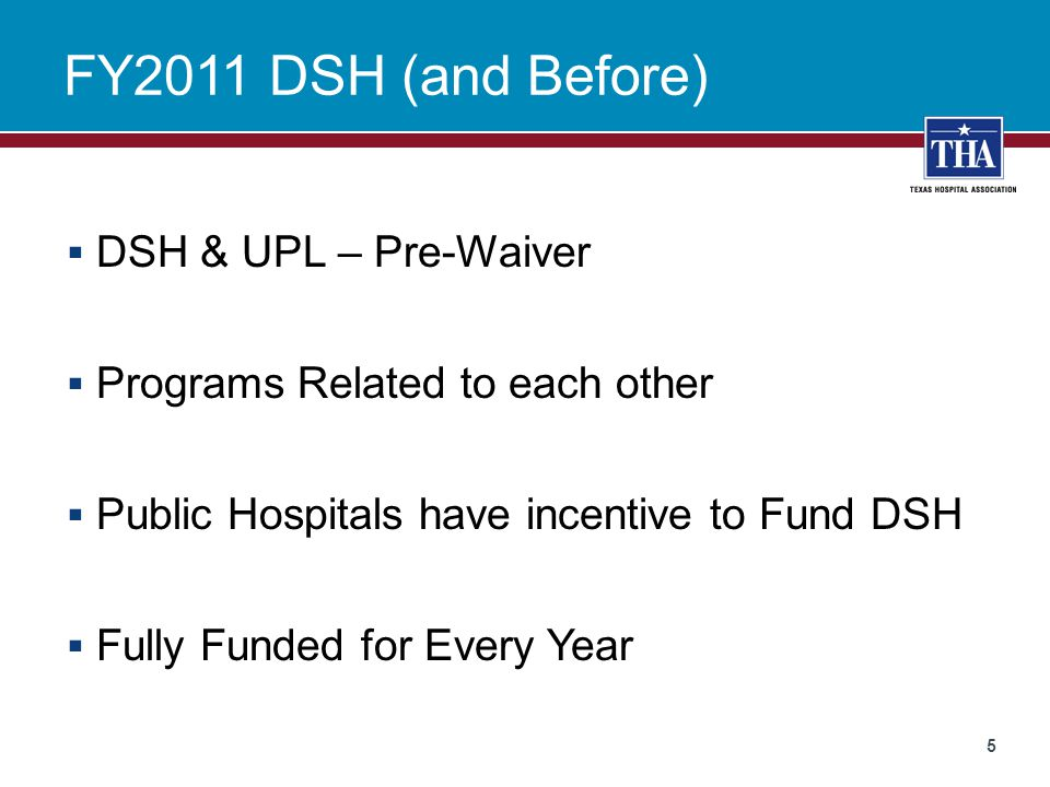 FY2011 DSH (and Before) DSH & UPL – Pre-Waiver