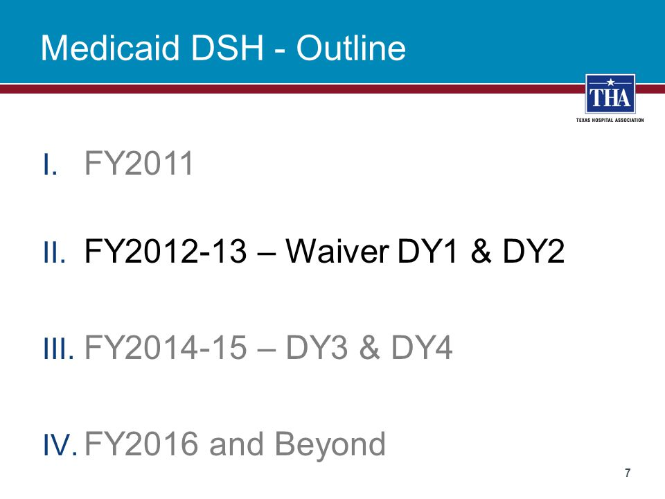 Medicaid DSH - Outline FY2011 FY2012-13 – Waiver DY1 & DY2