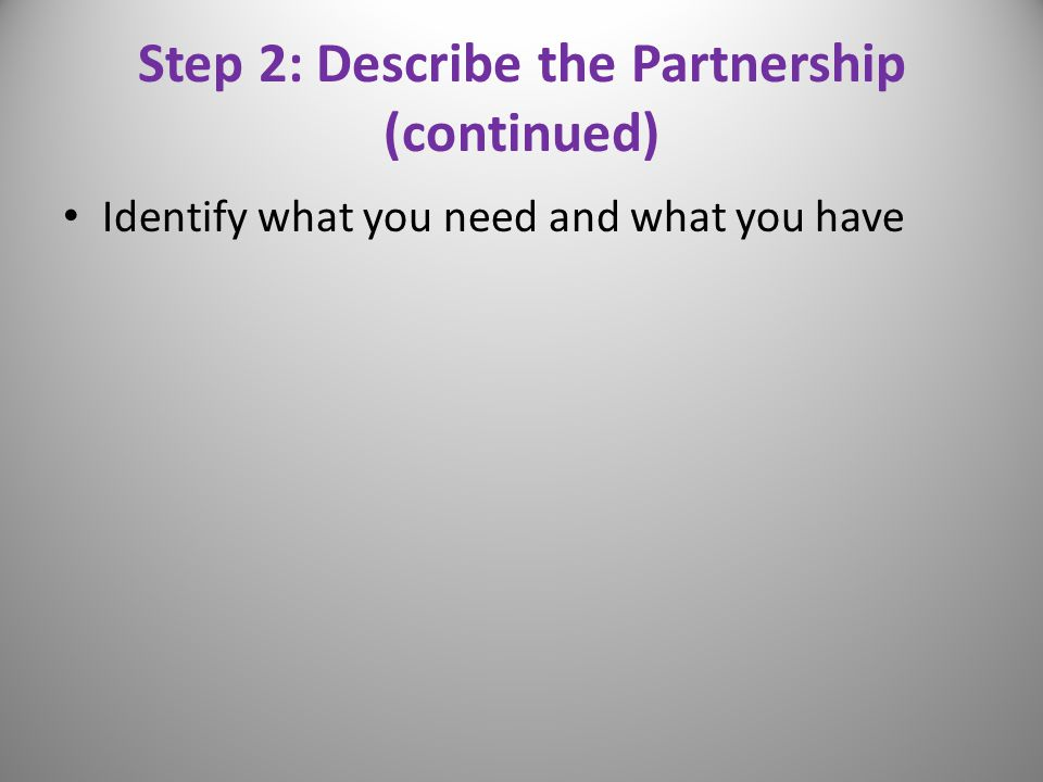Step 2: Describe the Partnership (continued)