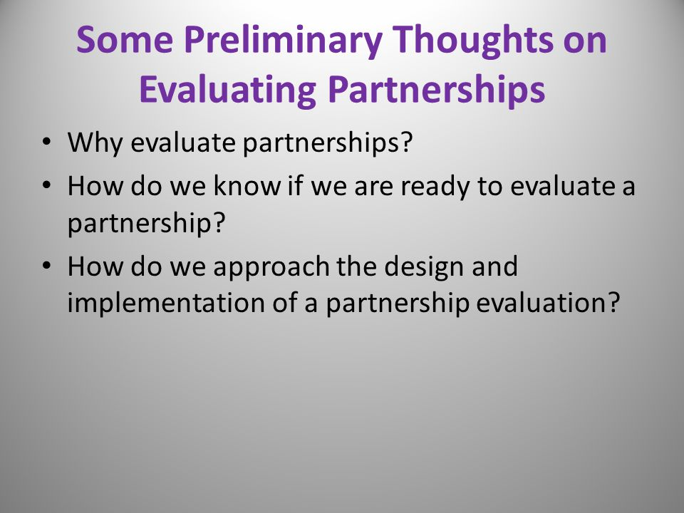 Some Preliminary Thoughts on Evaluating Partnerships