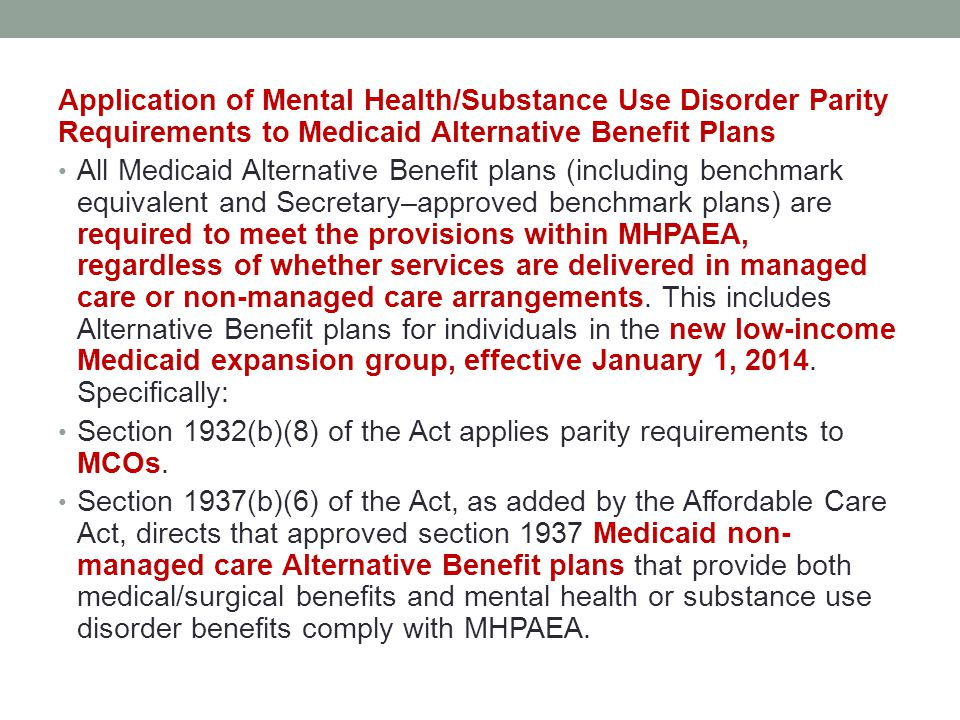 Application of Mental Health/Substance Use Disorder Parity Requirements to Medicaid Alternative Benefit Plans