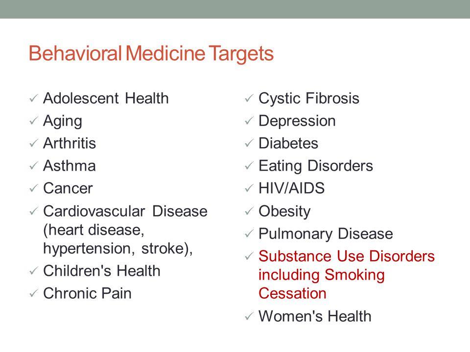 Behavioral Medicine Targets
