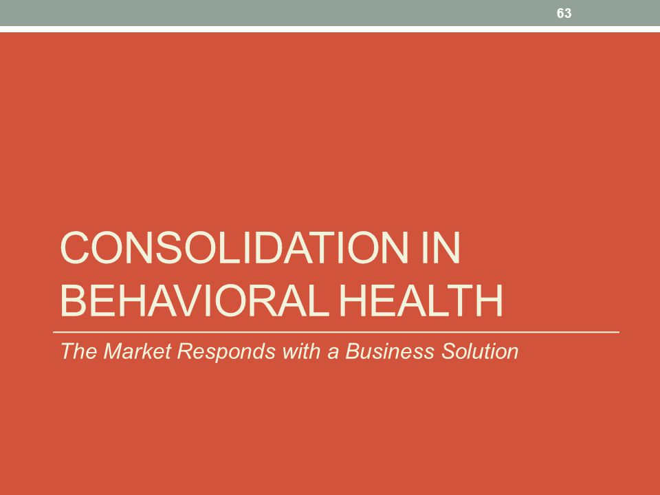 Consolidation in behavioral health