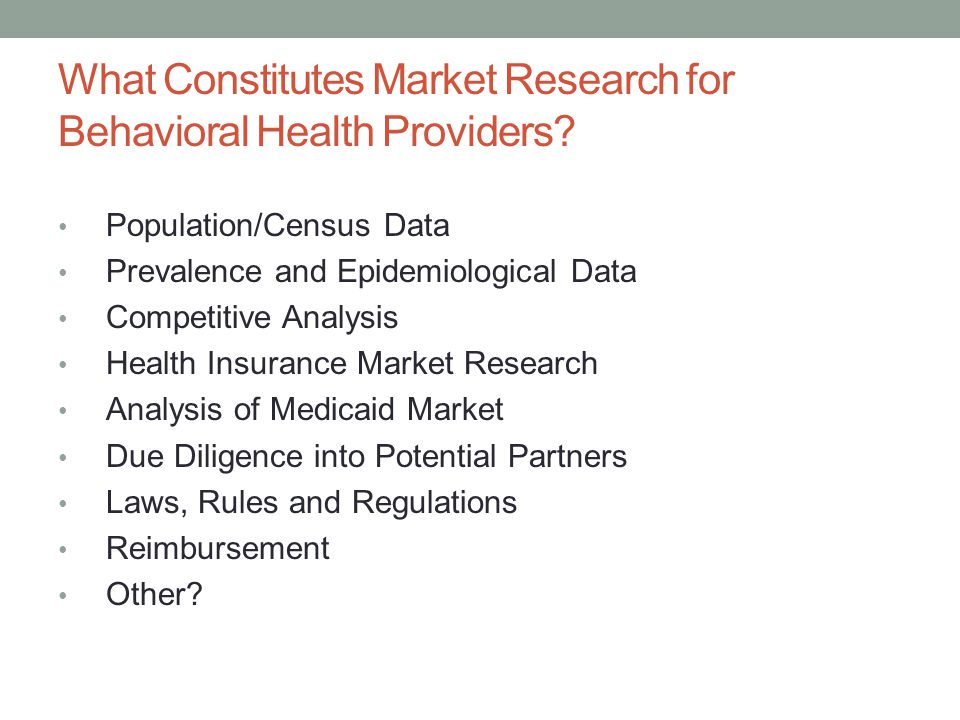 What Constitutes Market Research for Behavioral Health Providers