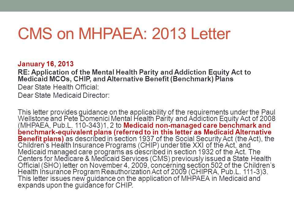 CMS on MHPAEA: 2013 Letter January 16, 2013