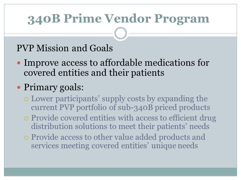 340B Prime Vendor Program PVP Mission and Goals