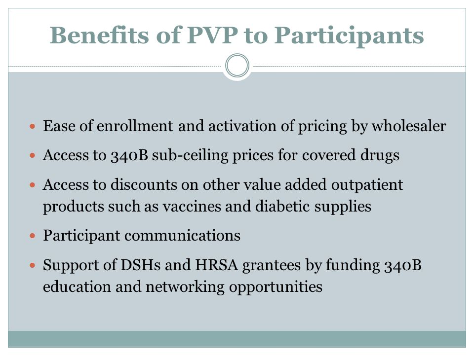 Benefits of PVP to Participants